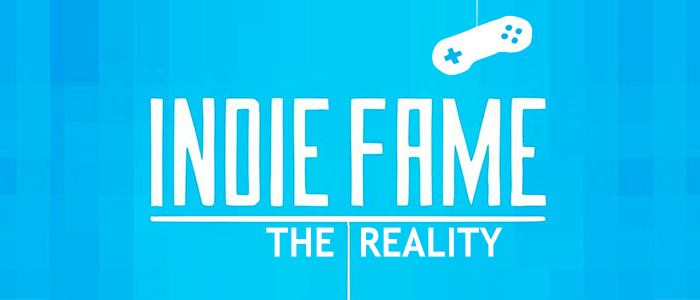 Indie Fame, how to achieve it