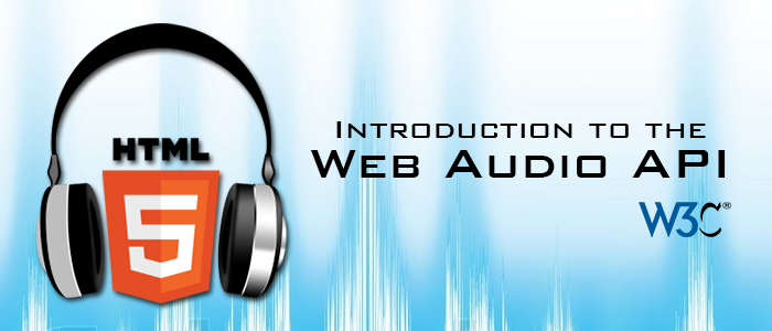 An Introduction to the Web Audio API